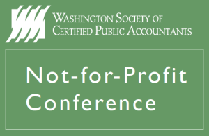 Washington Society of CPAs Not-For-Profit Conference
